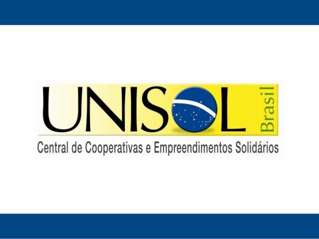 Quem somos?A UNISOL Brasil é uma associação civil sem   fins lucrativos, de âmbito nacional, de natureza democrática, cujo...
