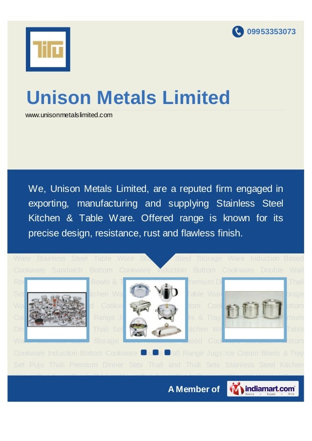 09953353073   Unison Metals Limited   www.unisonmetalslimited.comStainless Steel Kitchen Ware Stainless Steel Table Ware S...