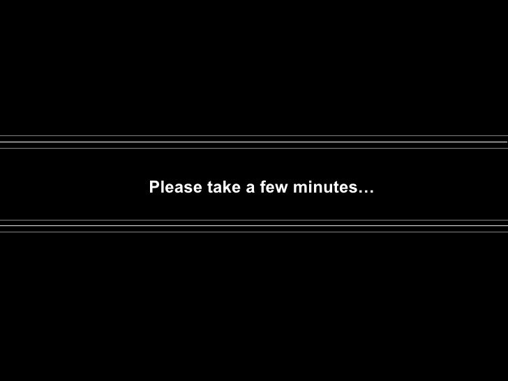 Please take a few minutes…