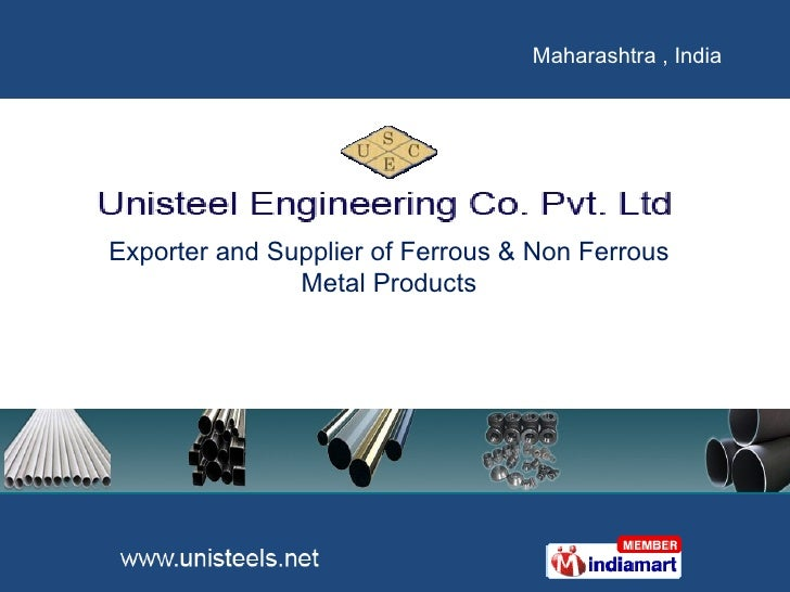 Exporter and Supplier of Ferrous & Non Ferrous Metal Products Maharashtra , India