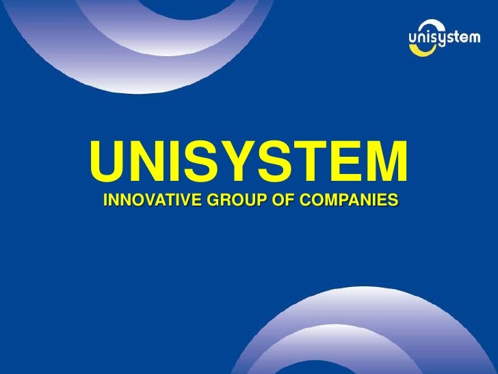 UNISYSTEM<br />INNOVATIVE GROUP OF COMPANIES<br />