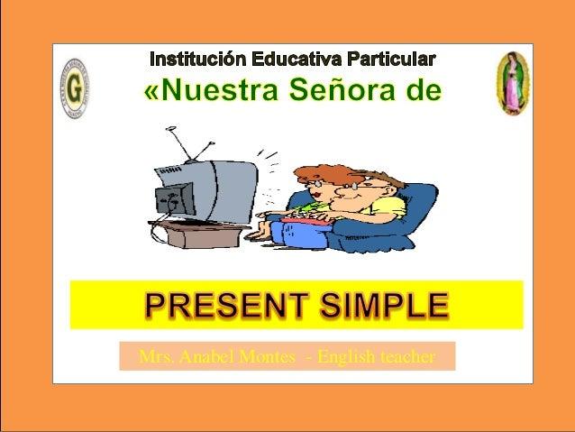 Mrs. Anabel Montes - English teacher