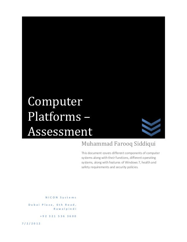 Computer  Platforms –  Assessment                           Muhammad Farooq Siddiqui                           This docume...
