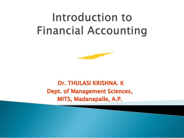 Dr. THULASI KRISHNA. K  Dept. of Management Sciences,  MITS, Madanapalle, A.P.