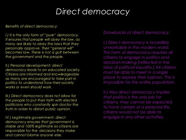 the benefits of democracy The biggest advantage of democracy in polis was the general possibility of taking  part in public life for all free citizens undoubtedly it helped the citizens of.