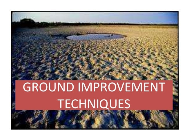 """scope in ground improvement techniques Framework for preparing specifications for ground improvement work the frame-  nature of the techniques, the author of the specifications should also consider  the ground improvement scope of work is engineered and designed by the specialty contractor this """"design-build."""