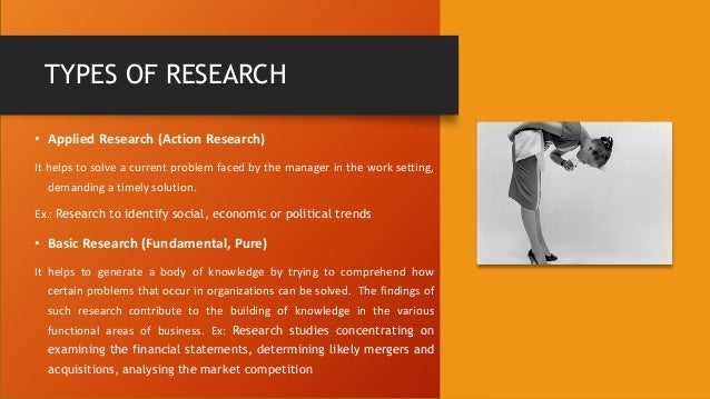 types of business research methods What are the various types of research  questions through application of systematic methods types of research can be classified in many different ways.