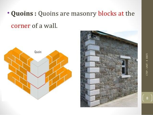 Ctep unit ii masonry for Quoined brick corners