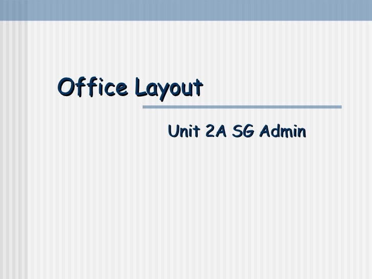 Office Layout Unit 2A SG Admin