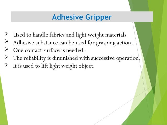 Adhesive Gripper 18  Used to handle fabrics and light weight materials  Adhesive substance can be used for grasping acti...