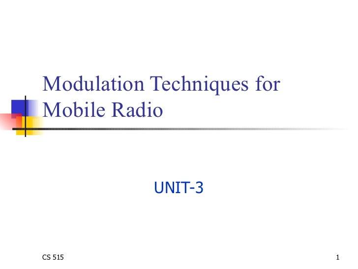 Modulation Techniques for Mobile Radio UNIT-3