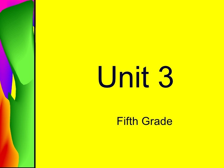 Unit 3 Fifth Grade