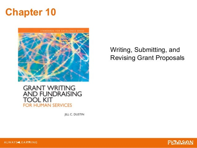 Chapter 10 Writing, Submitting, and Revising Grant Proposals