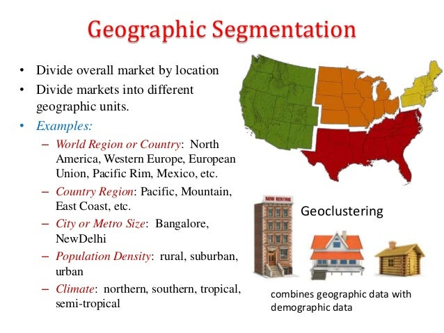 geographic segmentation of coca cola Geographic segmentation is a marketing strategy, whereby, prospective buyers are divided on the basis of geographic units, like cities, states, and countries.