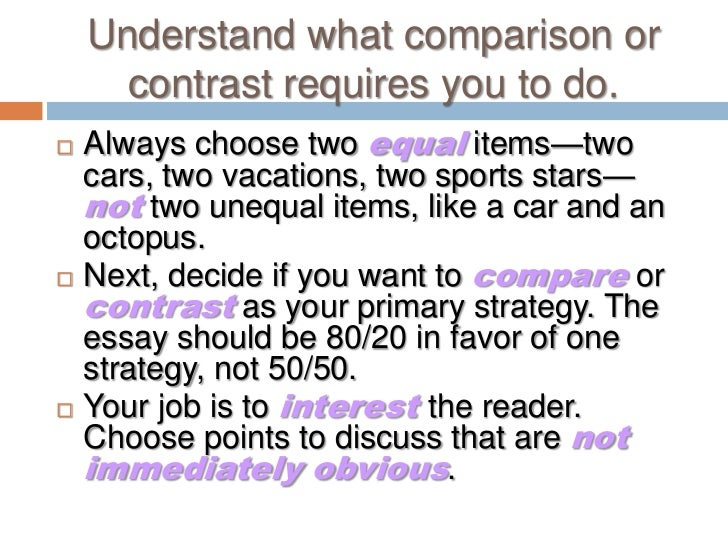 unit comparison contrast essay  <br > 3 understand what comparison or contrast