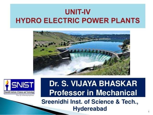1 Dr. S. VIJAYA BHASKAR Professor in Mechanical EngineeringSreenidhi Inst. of Science & Tech., Hydereabad