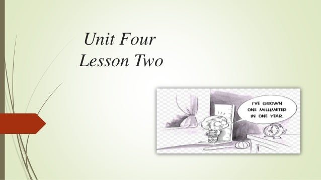 Unit Four Lesson Two