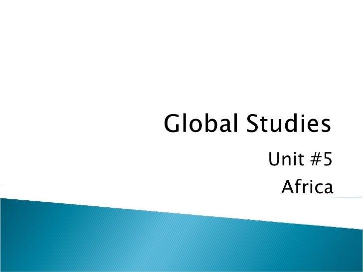 Unit #5 Africa
