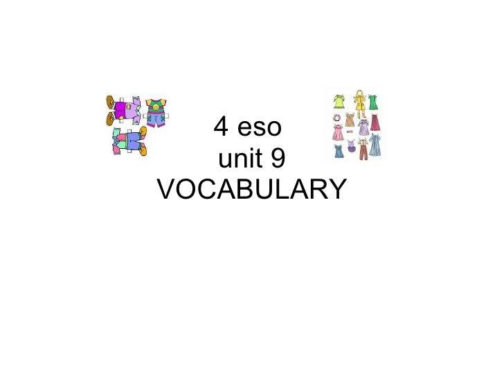 4 eso  unit 9 VOCABULARY