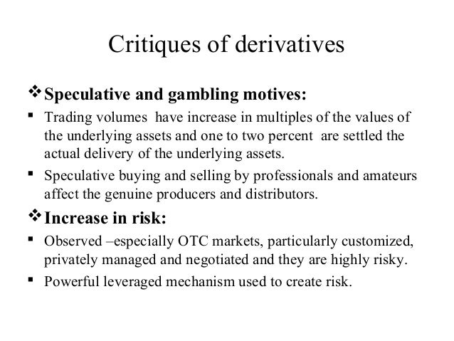 Derivatives trading gambling poets of the fall revolution roulette blogspot