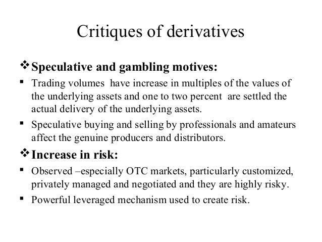 Gambling on derivatives gambling prediction