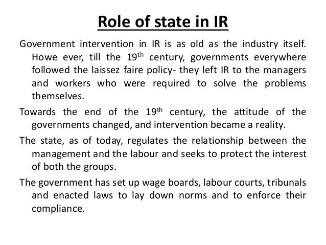 role of government in industrial relation An overview of queensland's industrial relations system local government and other state responsibilities not provided for in the national system the fair work commission industrial action dispute resolution.