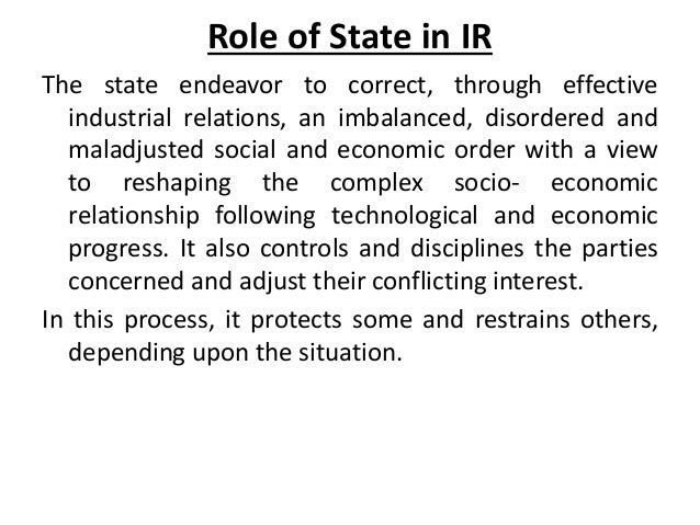 industrial relations and government intervention The role of the state in employment relations strike or other similar industrial action previous government approaches to state intervention.