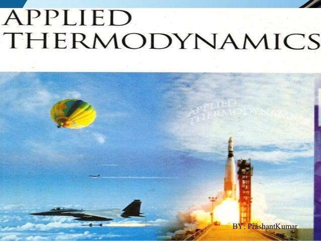 APPLIED THERMODYNAMICS UNIT-II BY: PrashantKumar