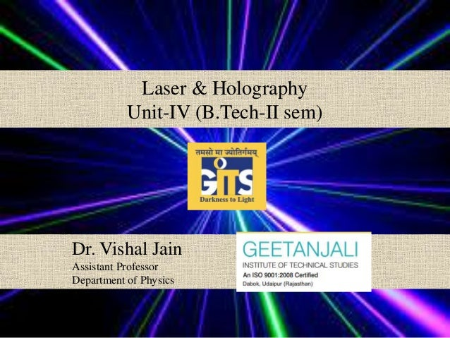 Laser and Holography unit IV