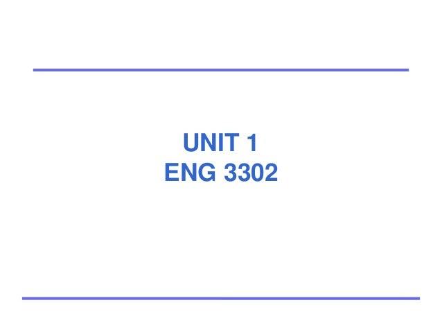 UNIT 1 ENG 3302