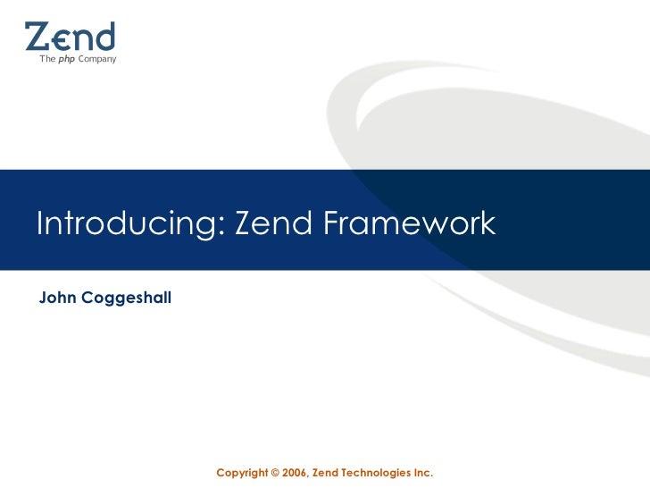 Introducing: Zend Framework John Coggeshall