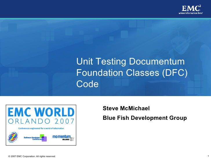 Unit Testing Documentum Foundation Classes Code