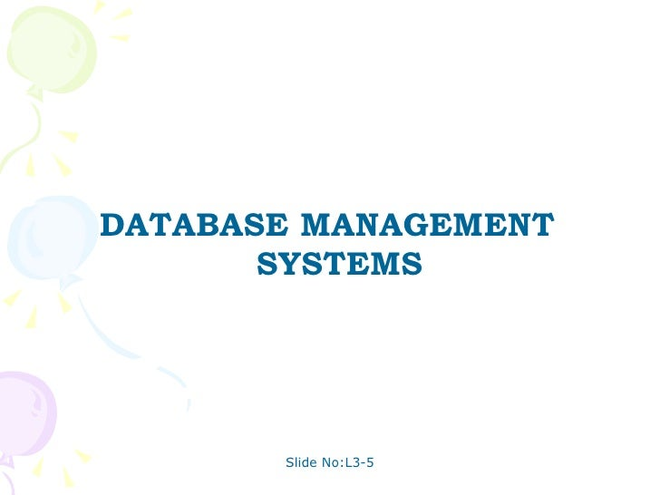 <ul><li>DATABASE MANAGEMENT SYSTEMS </li></ul>