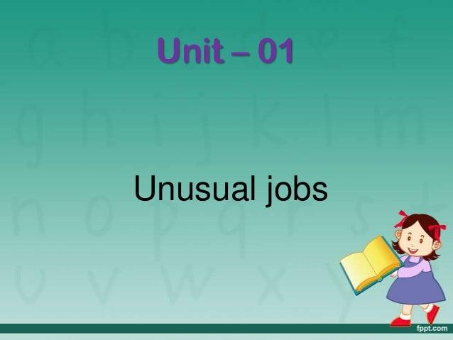 Unit 01 Unusual Jobs 4to