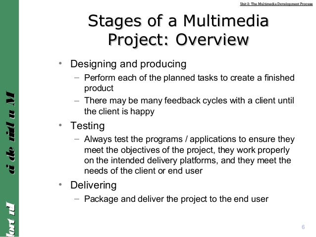 stages of multimedia project planning Defining quality for project management planning and  and  maintenance stages are similar in both courseware and software engineering.