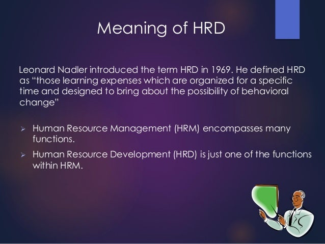 essays on human resource development in india Human resources the following essay or dissertation on the topic of human resources has been submitted by a student so that it may human resource development need.