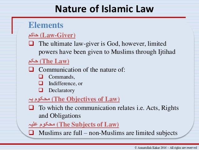 nature and authority of sharia law Traditional muslims who understand the quran and the hadith believe that sharia (islamic law)  the authority of ibn  are excessive by their very nature,.