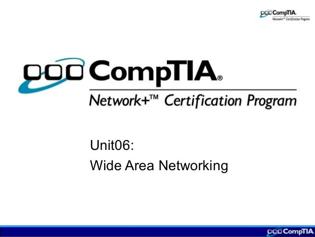 Unit06: Wide Area Networking