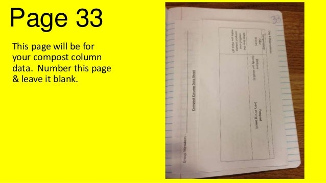 Page 33 This page will be for your compost column data. Number this page & leave it blank.