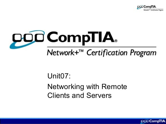 Unit07: Networking with Remote Clients and Servers