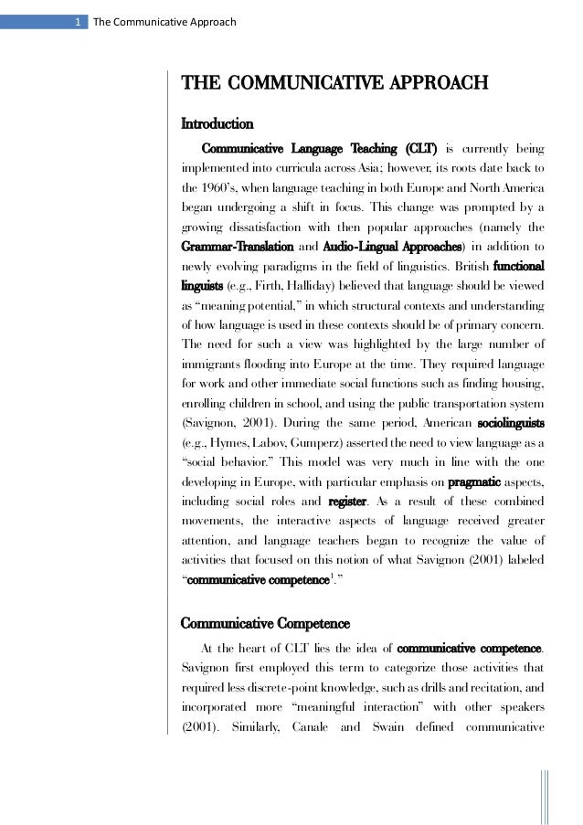 1 The Communicative ApproachTHE COMMUNICATIVE APPROACHIntroductionCommunicative Language Teaching (CLT) is currently being...
