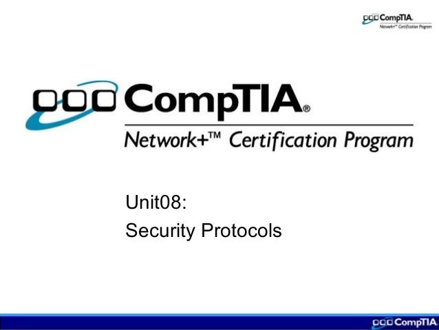 Unit08: Security Protocols