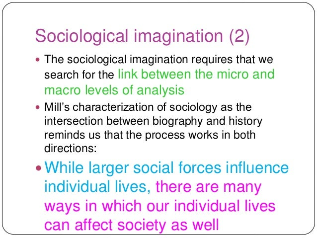 imagination essays The sociological imagination is what allows one to transcend one's own personal perspective when thinking about a person, event, or occurrence, and to consider the wider sociological ramifications of those things.