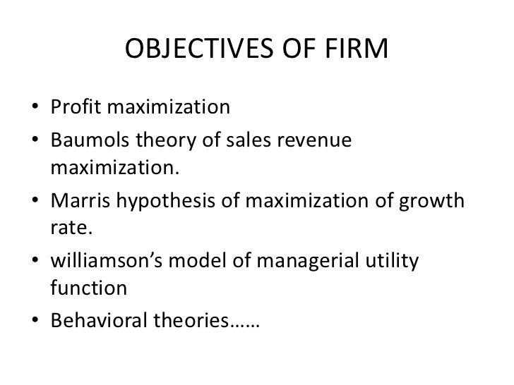marris model of managerial enterprise Oliver e williamson hypothesised (1964) that profit maximization would not be  the objective of the managers of a joint stock organisation this theory, like other .