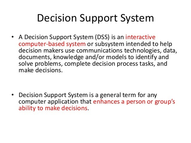 application of a decision support system A clinical decision support system (cdss) is an application that analyzes  complex patient data to help healthcare providers make better.