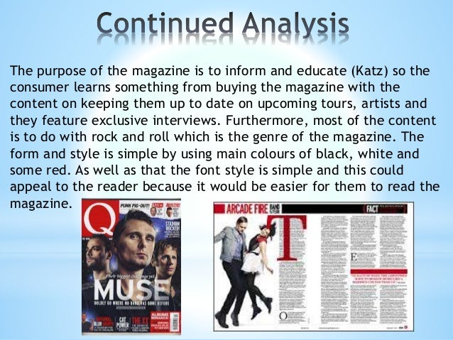 Issue month and year/ Page number/ logo: It is consistent throughout the magazine and is important so that Q can become ev...