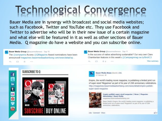 Bauer Media are linked to broadcasting on the radio and TV as well as mobile and online. A few examples of their radio sta...