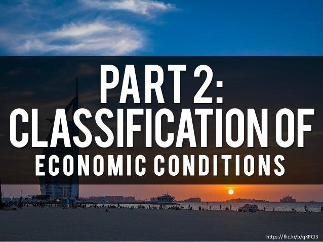 Part2: Classificationof Economic Conditions https://flic.kr/p/qKPCJ3