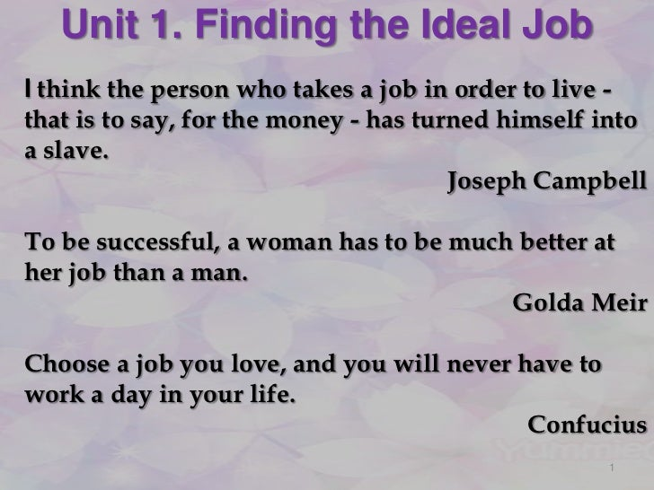 what would be your ideal job