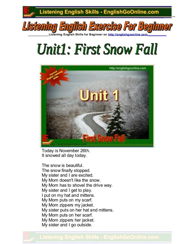 ____________Listening English Skills for Beginner on http://englishgoonline.com___________Today is November 26th.It snowed...